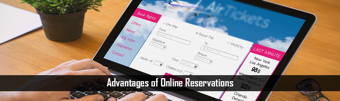Advantages of Online Reservations