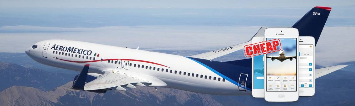 Tips to Book Cheap Aeromexico