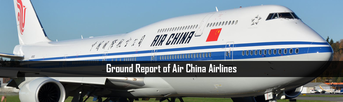 Ground Report on Air China Airlines