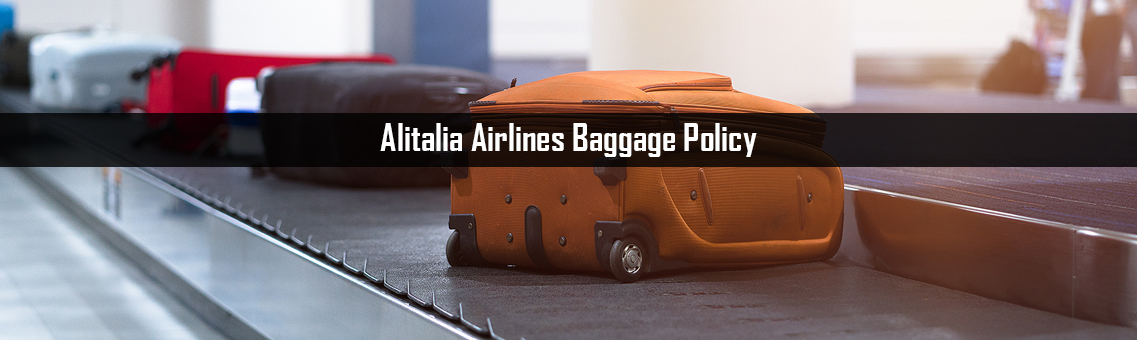 Inspection of Alitalia Airlines Baggage Policy