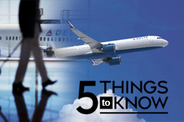 5 Things to Know Before Fly with Delta Airlines