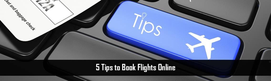 5Tips-Book-Flights-Online-FM-Blog-7-9-21