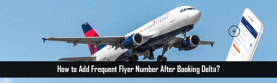 Add-Frequent-Flyer-Number-FM-Blog-19-8-21