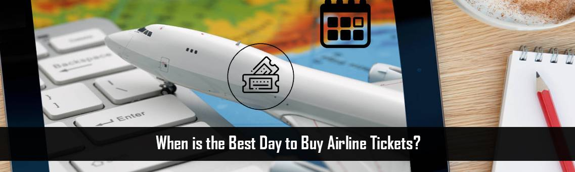 When is the Best Day to Buy Airline Tickets