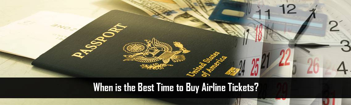 When is the Best Time to Buy Airline Tickets?   Cheap Flight