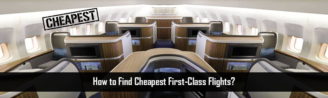 Cheapest-First-Class-FM-Blog-27-8-21