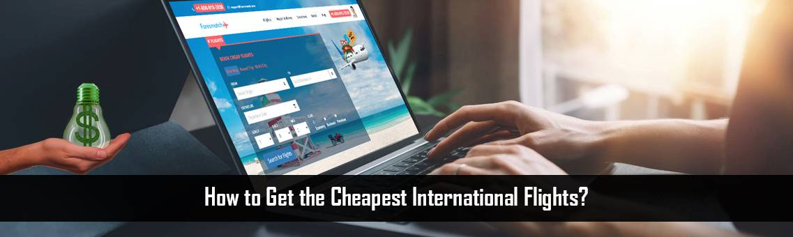 Cheapest-International-Flights-FM-Blog-27-8-21