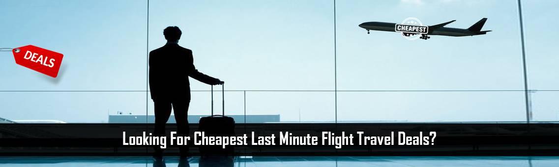 Cheapest-Last-Minute-FM-Blog-23-8-21