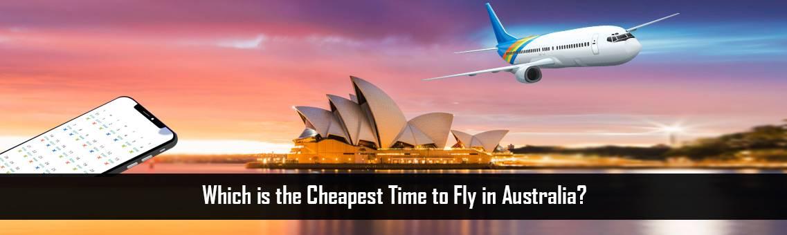 Cheapest-Time-Fly-Australia-FM-Blog-19-8-21