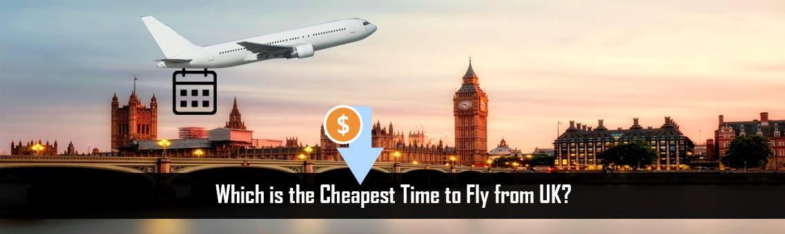 Cheapest-Time-Fly-UK-FM-Blog-19-8-21