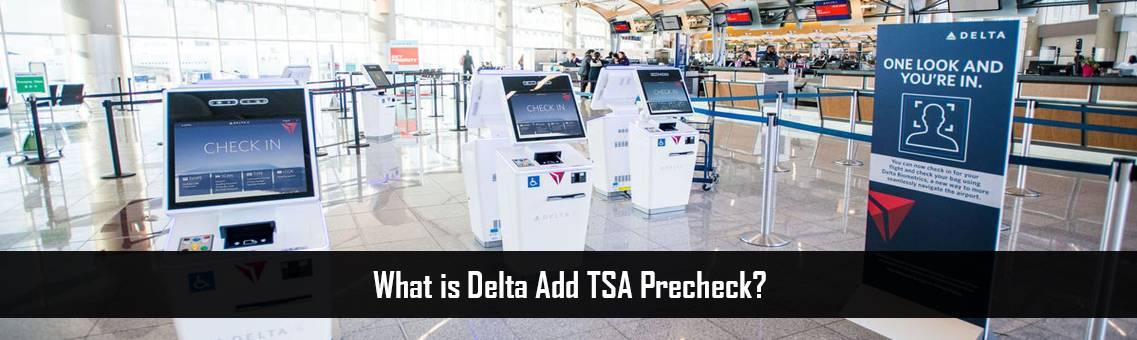 Delta-Add-TSA-Precheck-FM-Blog-7-9-21