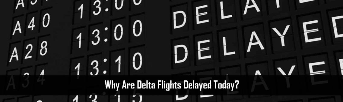 Delta-Flights-Delayed-FM-Blog-19-8-21