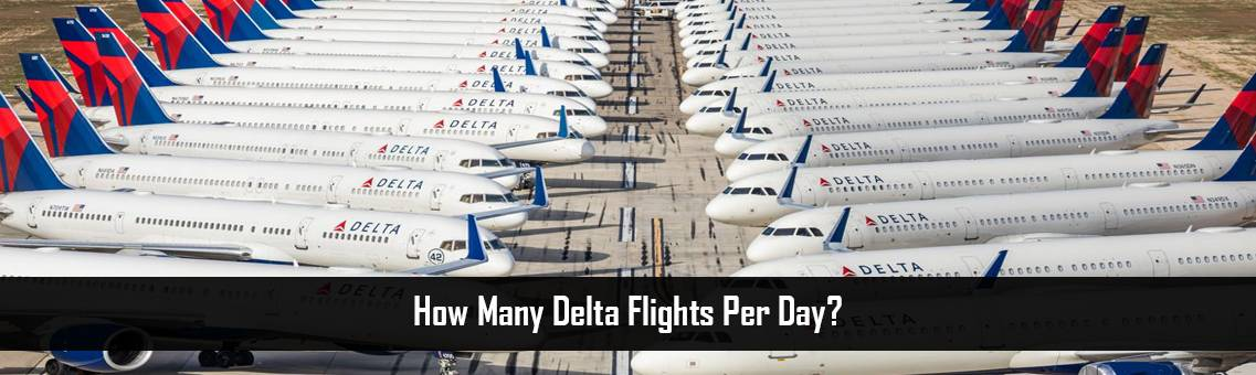 Delta-Flights-Per-Day-FM-Blog-19-8-21
