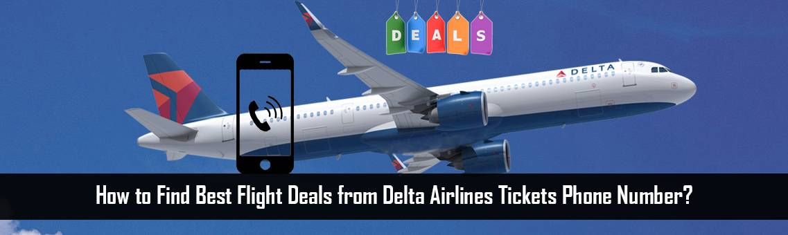 Delta Airlines Tickets Phone Number