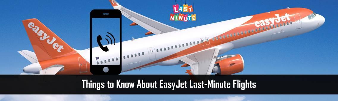 EasyJet-Last-Minute-Flights-FM-Blog1-27-7-21