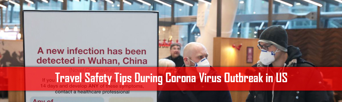 Travel Safety Tips During Corona Virus Outbreak in US