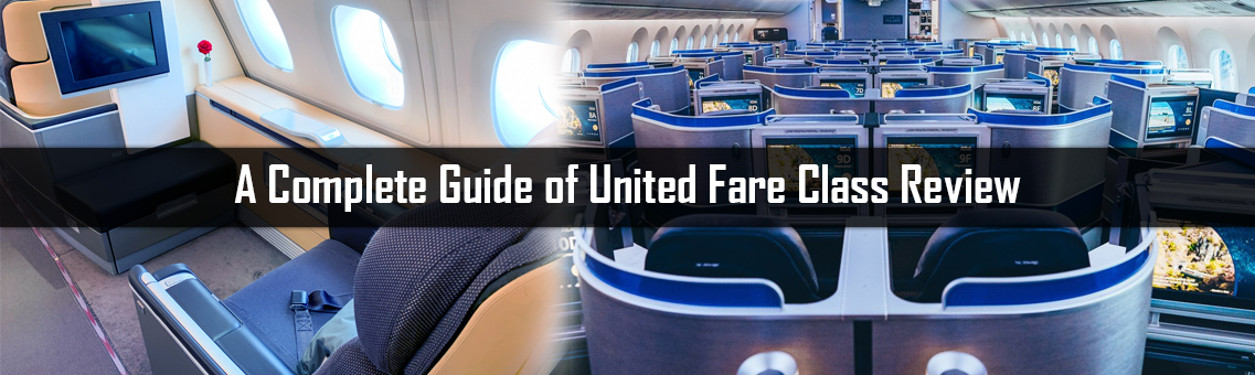 A Complete Guide of United Fare Class Review