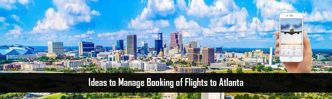 Flights-to-Atlanta-FM-Blog-7-9-21