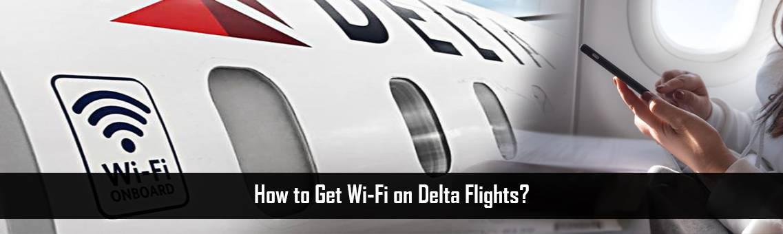 Get-Wi-Fi-on-Delta-FM-Blog-19-8-21