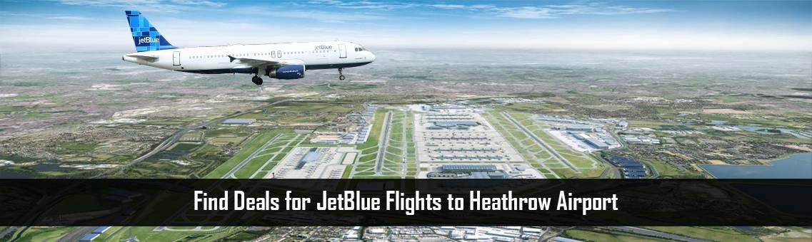 JetBlue-Flights-Heathrow-FM-Blog-6-10-21