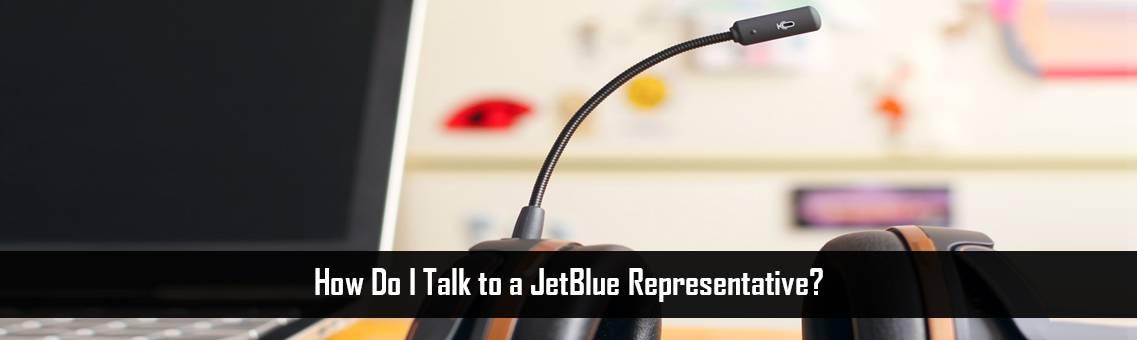 Talk to a JetBlue Representative