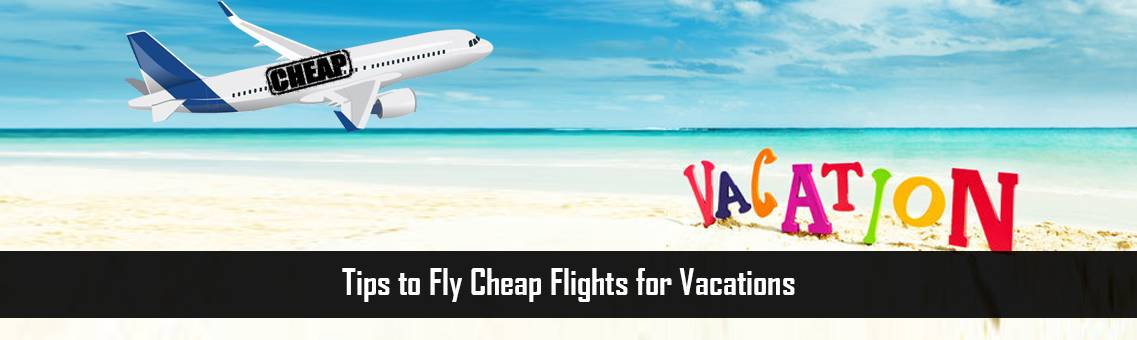 Tips-to-Fly-Cheap-FM-Blog-9-9-21