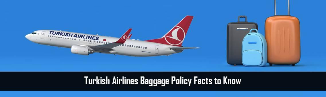 Turkish Airlines Baggage Policy   Turkish Flights