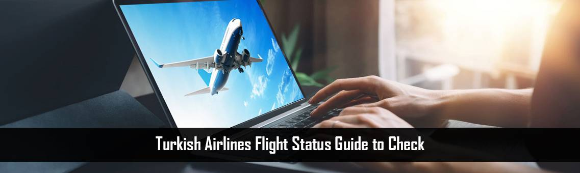 Turkish Airlines Flight Status | @faresmatch