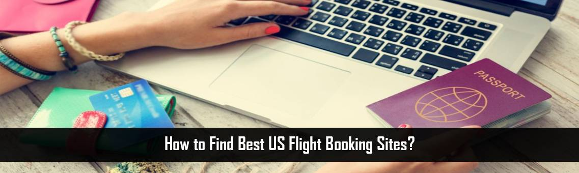 List of Best US Flight Booking Sites   Fares Match