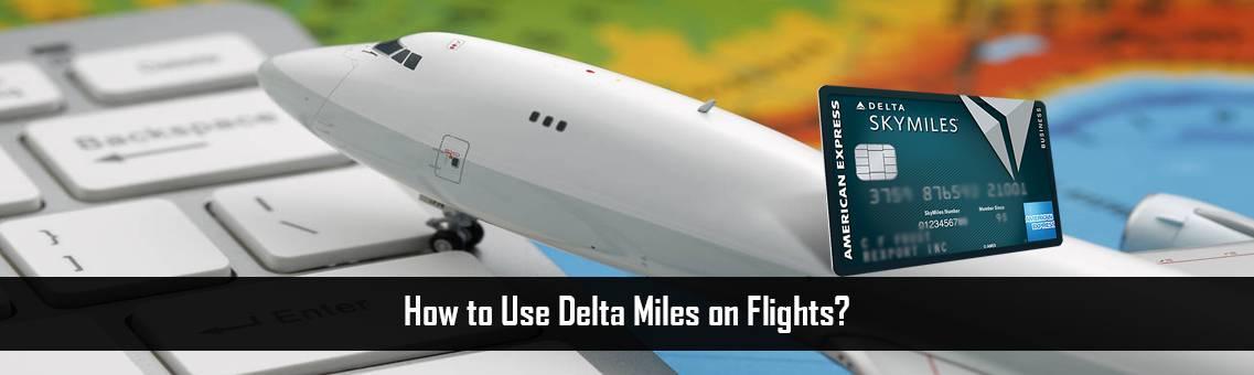 Use-Delta-Miles-FM-Blog-19-8-21