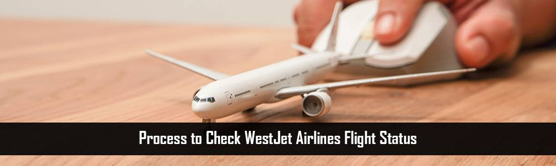 WestJet Airlines Flight Status | WestJet Flight