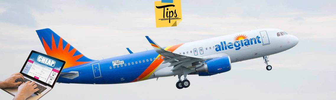 Tips to Book Cheap Allegiant Airlines Flights Tickets