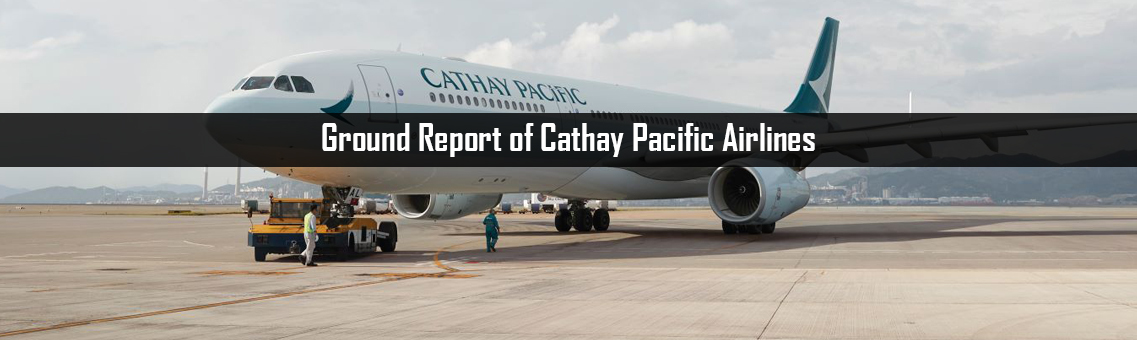 Ground Report of Cathay Pacific Airlines