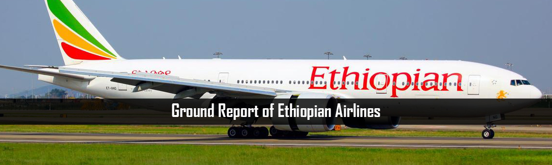 Ground Report of Ethiopian Airlines