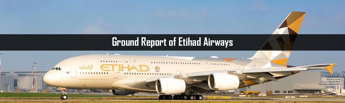 Ground Report of Etihad Airways