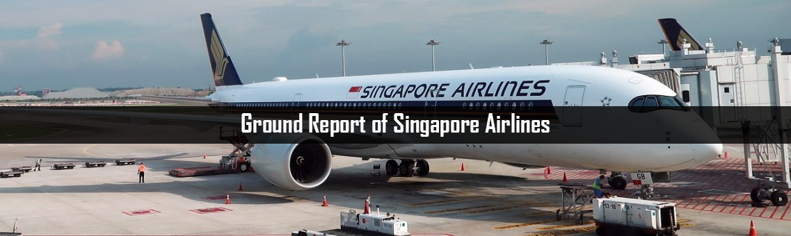 Ground Report of Singapore Airlines