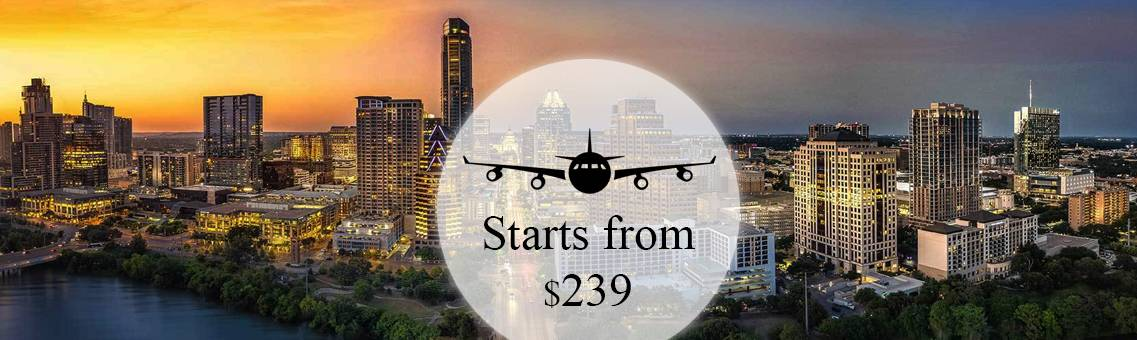 United Flights to Austin Starts from $239